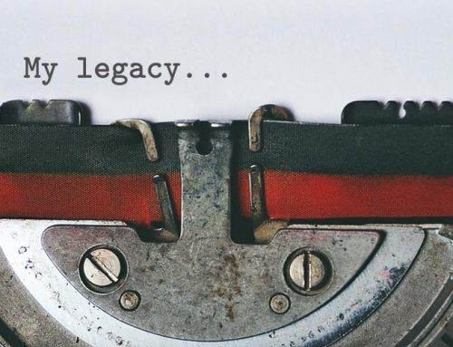 5 Tips That Will Make Your Legacy Remarkable